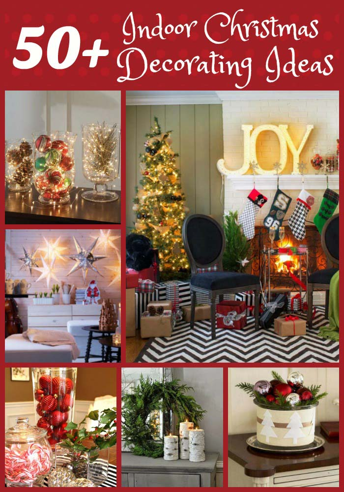 indoor-christmas-decorating-ideas & 50+ Fabulous Indoor Christmas Decorating Ideas - All About Christmas